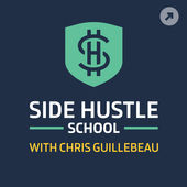Side Hustle School with Chris Guillebeau
